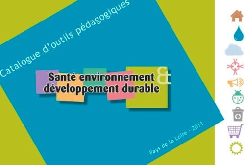 """Afficher """"Catalogue d'outils pédagogiques santé environnement & développement durable dans les Pays de la Loire"""""""