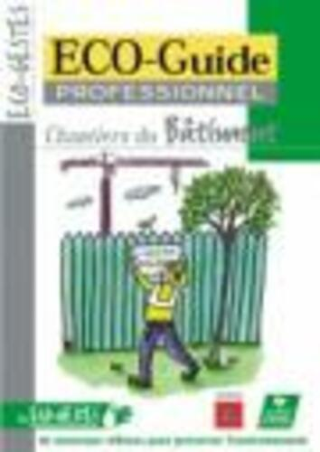 "Afficher ""ECO-Guide professionnel : Bâtiment"""