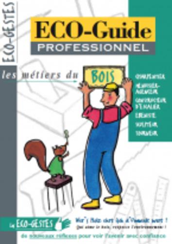 "Afficher ""ECO-Guide professionnel : Bois"""