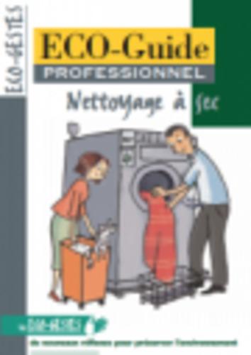"""Afficher """"ECO-Guide professionnel : Nettoyage à sec"""""""